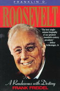 Franklin D. Roosevelt 1st Edition 9780316292610 0316292613