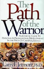 The Path of the Warrior 2nd Edition 9781932777208 1932777202