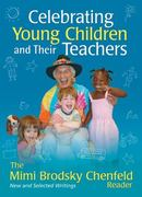 Celebrating Young Children and Their Teachers 0 9781933653273 1933653272