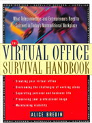 The Virtual Office Survival Handbook 1st Edition 9780471120599 0471120596