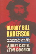Bloody Bill Anderson 1st Edition 9780700614349 0700614346