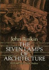 The Seven Lamps of Architecture 0 9780486261454 048626145X