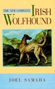 The New Complete Irish Wolfhound 1st edition 9780876051719 0876051719