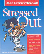 Stressed Out About Communication Skills 1st Edition 9781601460134 1601460139