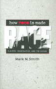 How Race Is Made 1st Edition 9780807877272 0807877271