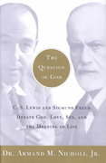 The Question of God 1st Edition 9780743202374 0743202376