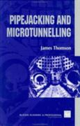 Pipejacking & Microtunnelling 1st edition 9780203860564 020386056X