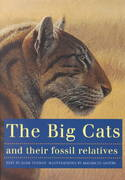 The Big Cats and Their Fossil Relatives 0 9780231102292 0231102291