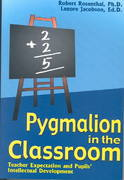 Pygmalion in the Classroom 0 9781904424062 1904424066