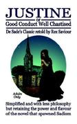 Justine or Good Conduct Well Chastised 1st Edition 9780954996673 0954996674