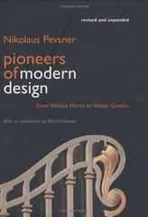 Pioneers of Modern Design 4th edition 9780300105711 0300105711