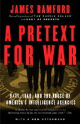A Pretext for War 1st Edition 9781400030347 140003034X