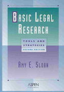 Basic Legal Research 2nd edition 9780735527799 0735527792