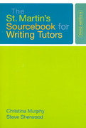 The St. Martin's Sourcebook for Writing Tutors 3rd edition 9780312442262 0312442262