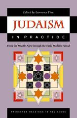 Judaism in Practice 1st Edition 9780691057873 0691057877