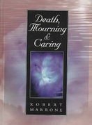 Death, Mourning, and Caring 1st edition 9780314099792 0314099794
