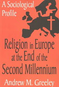 Religion in Europe at the End of the Second Millenium 0 9780765808219 0765808218