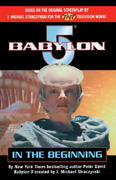 Babylon 5: In the Beginning 0 9780345483638 0345483634