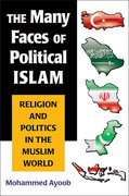 The Many Faces of Political Islam 1st Edition 9780472069712 0472069713