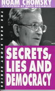 Secrets, Lies and Democracy 0 9781878825049 1878825046