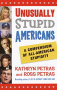 Unusually Stupid Americans 1st edition 9780812970821 0812970829