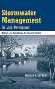 Stormwater Management for Land Development 1st Edition 9780471721772 0471721778