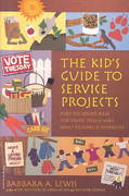 The Kid's Guide to Service Projects 0 9780915793822 0915793822