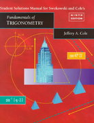 Student Solutions Manual for Swokowski/Cole Fundamentals of Trigonometry 9th edition 9780534360795 0534360793