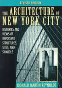 The Architecture of New York City 2nd Edition 9780471014393 0471014397