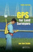 GPS for Land Surveyors, Third Edition 3rd Edition 9780849391958 0849391954