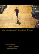 The Non-Runner's Marathon Trainer 1st Edition 9781570281822 1570281823