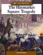 The Haymarket Square Tragedy 0 9780756512651 0756512654