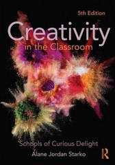 Creativity in the Classroom 5th Edition 9780415532020 0415532027