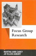 Focus Group Research 1st Edition 9781611326949 161132694X