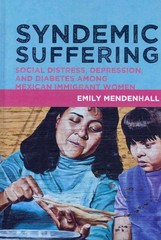 Syndemic Suffering 1st Edition 9781611326833 1611326834