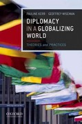 Diplomacy in a Globalizing World 1st Edition 9780199764488 0199764484