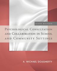 Psychological Consultation and Collaboration in School and Community Settings 6th Edition 9781285098562 1285098560