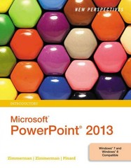 New Perspectives on Microsoft PowerPoint 2013, Introductory 1st Edition 9781285966250 1285966252