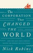 The Corporation That Changed the World: How the East India Company Shaped the Modern Multinational 2nd Edition 9780745331959 0745331955