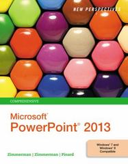 New Perspectives on Microsoft PowerPoint 2013, Comprehensive 1st Edition 9781285974316 128597431X