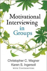 Motivational Interviewing in Groups 1st Edition 9781462507924 1462507921