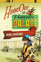 Hiding Out at the Pancake Palace 1st Edition 9781596437531 1596437537