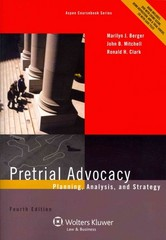 Pretrial Advocacy 4th Edition 9781454822318 1454822317