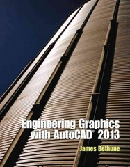 Engineering Graphics with AutoCAD 2013 1st edition 9780132975117 0132975114