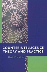 Counterintelligence Theory and Practice 1st Edition 9781442219335 1442219335