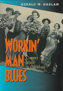 Workin' Man Blues 1st Edition 9780520922624 052092262X