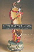 Cinderella's Sisters 1st Edition 9780520253902 0520253906