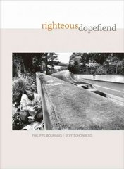 Righteous Dopefiend 1st Edition 9780520254985 0520254988