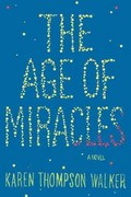 The Age of Miracles 0 9781410451040 1410451046