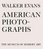 Walker Evans: American Photographs 0 9780870708350 087070835X